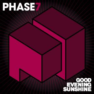 Phase 7_Good Evening Sunshine (2000x2000px) V1-2